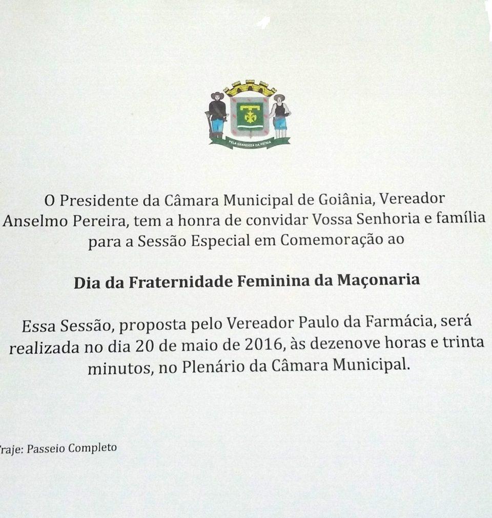 Hoje (20) A Câmara Municipal de Goiânia Comemora o Dia da Fraternidade Feminina da Maçonaria.